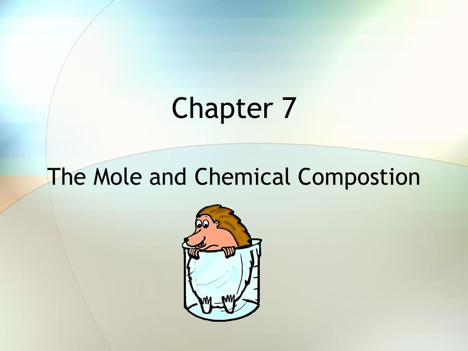 The Mole and Chemical Compostion