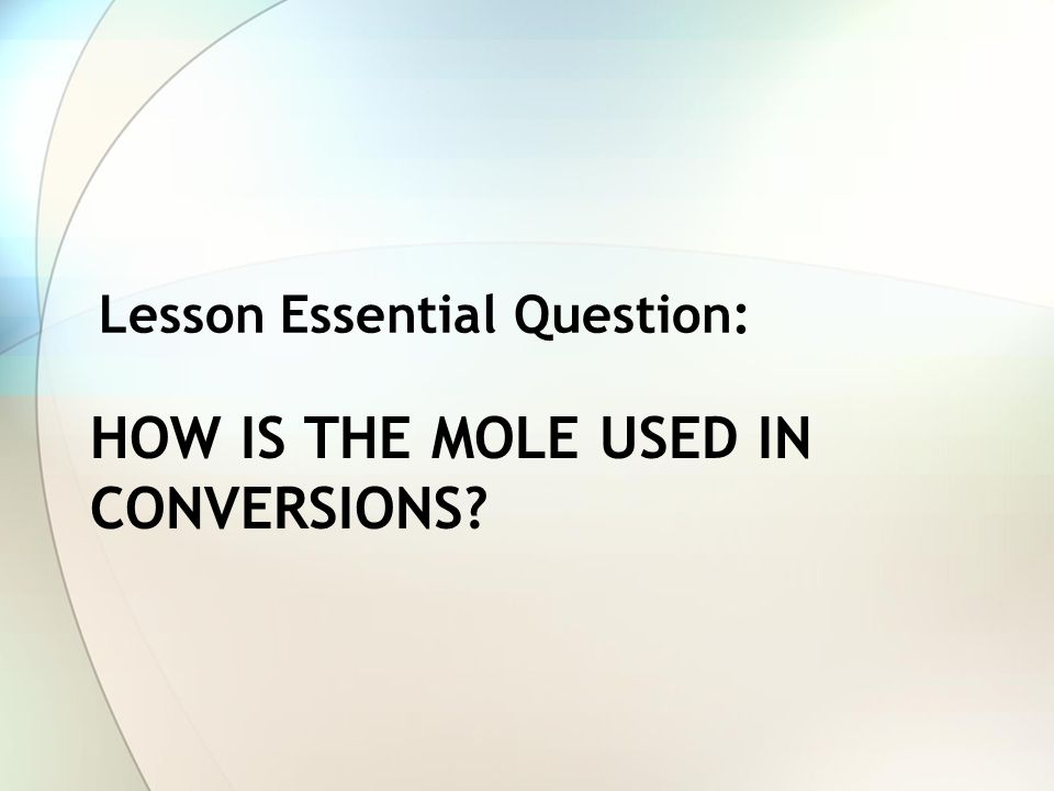 How is the mole used in conversions