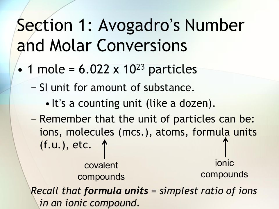 Section 1: Avogadro's Number and Molar Conversions