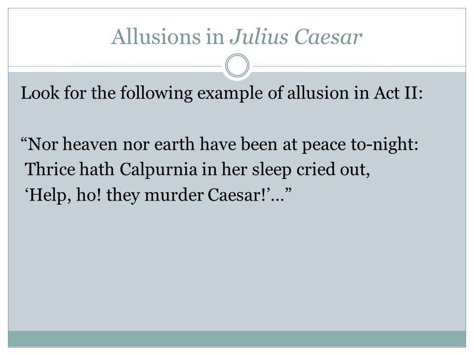 Literary Elements Of Julius Caesar Ppt Video Online Download
