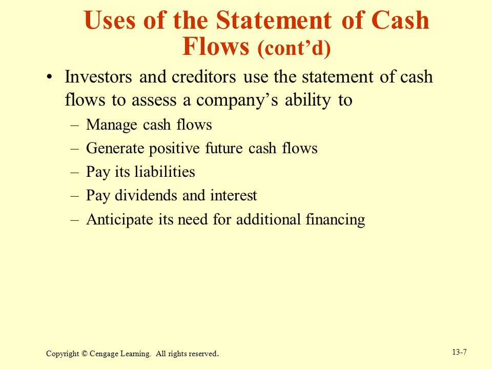 Uses of the Statement of Cash Flows (cont'd)