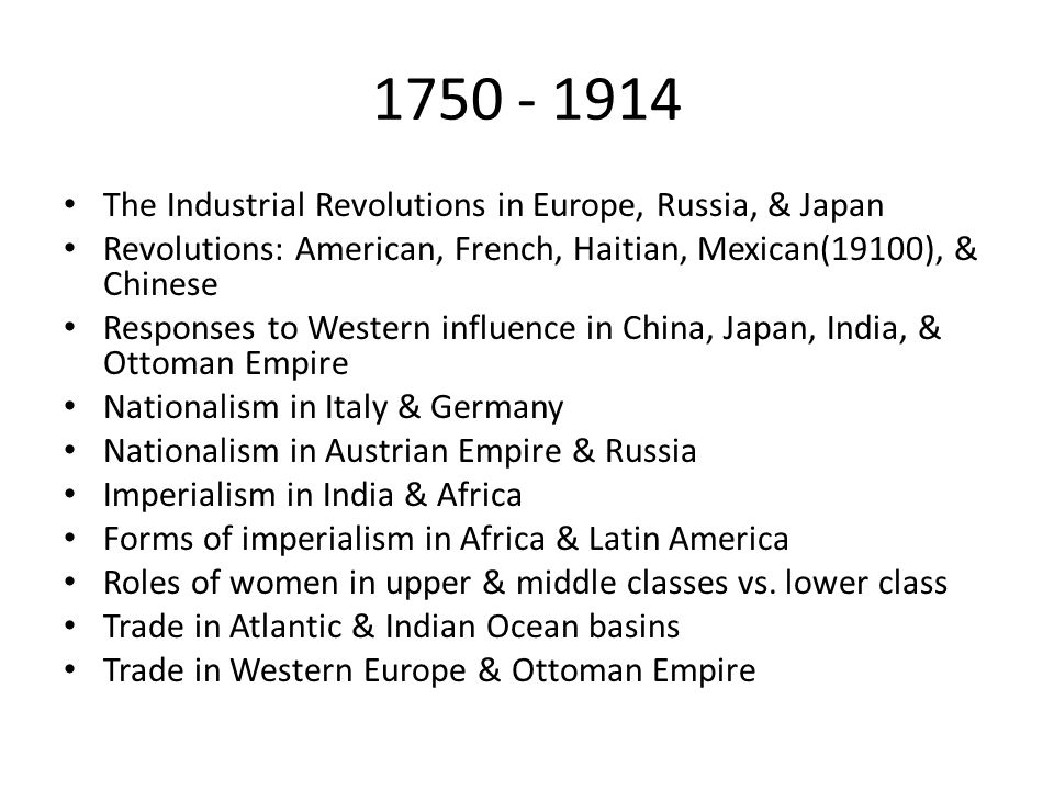 The Industrial Revolutions in Europe, Russia, & Japan