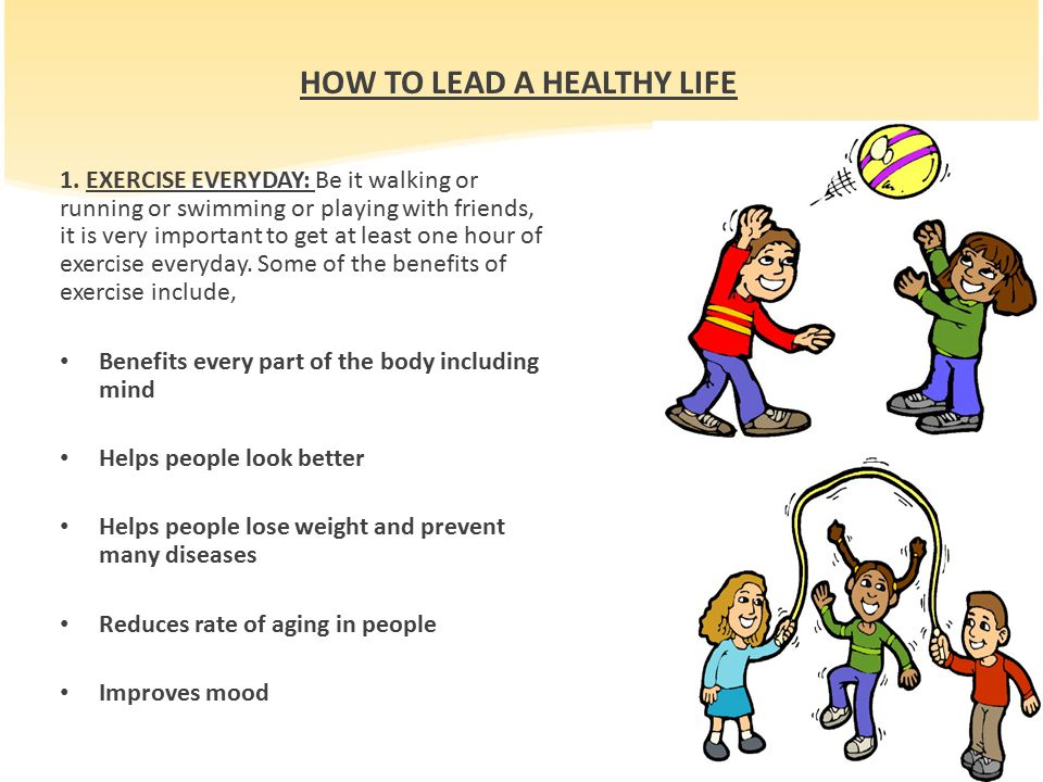 HOW TO LEAD A HEALTHY LIFE
