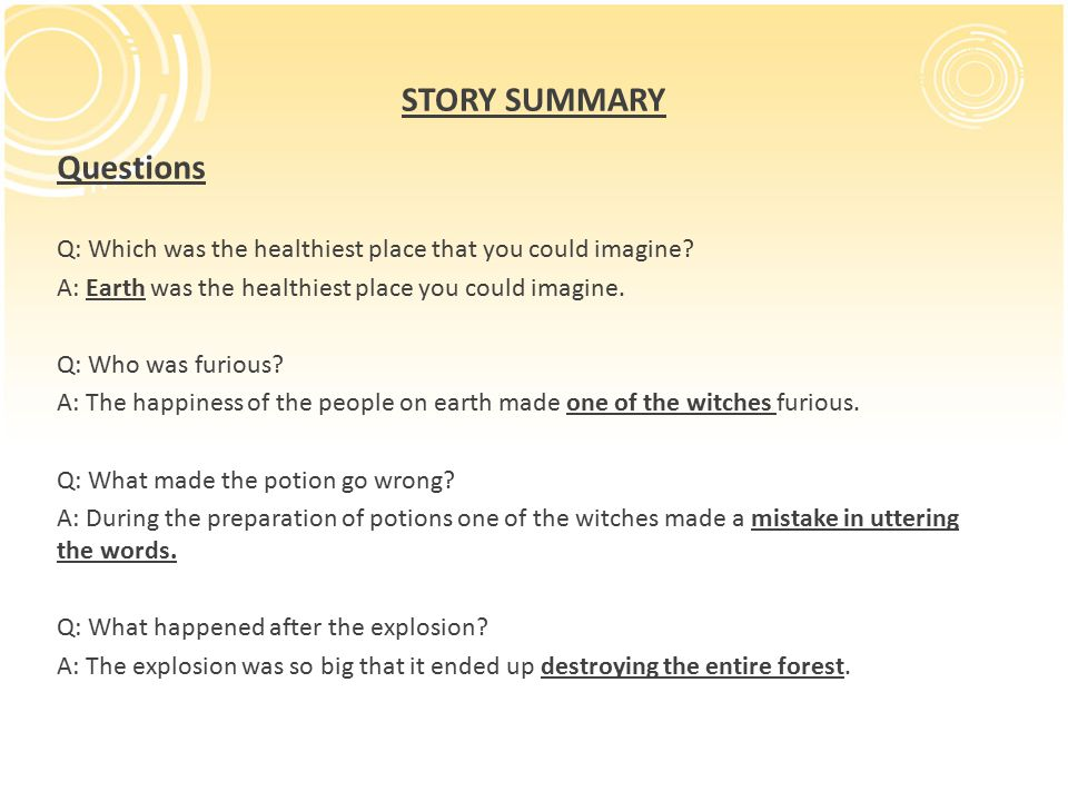 STORY SUMMARY Questions