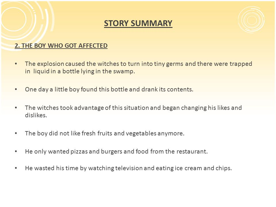 STORY SUMMARY 2. THE BOY WHO GOT AFFECTED
