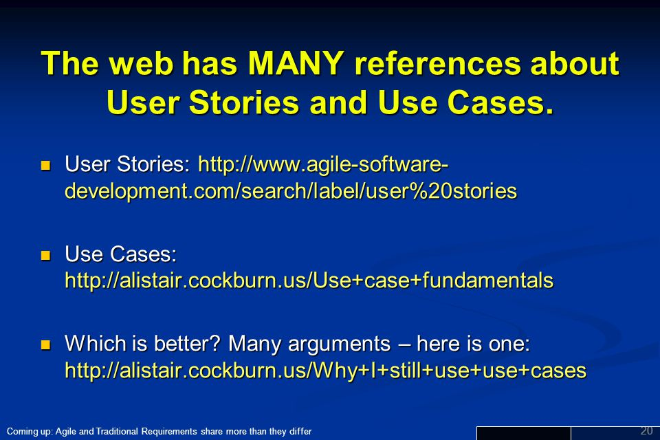 The web has MANY references about User Stories and Use Cases.