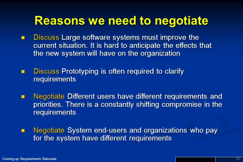 Reasons we need to negotiate