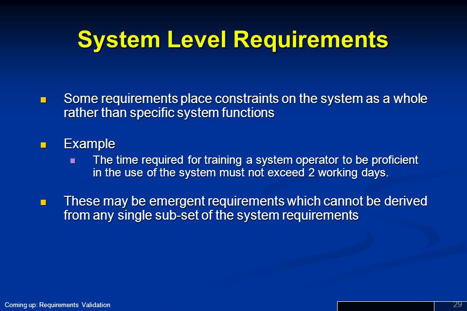 System Level Requirements