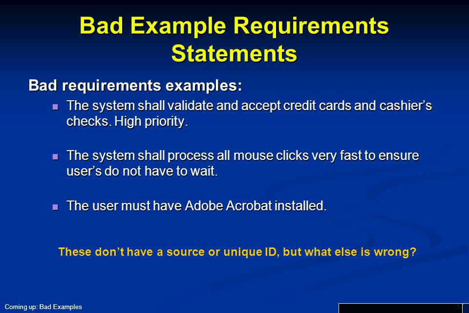 Bad Example Requirements Statements