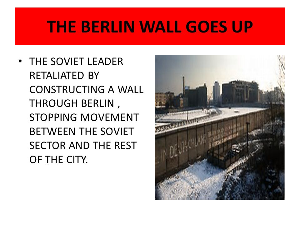 THE BERLIN WALL GOES UP