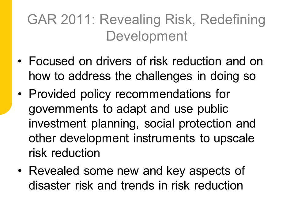 GAR 2011: Revealing Risk, Redefining Development