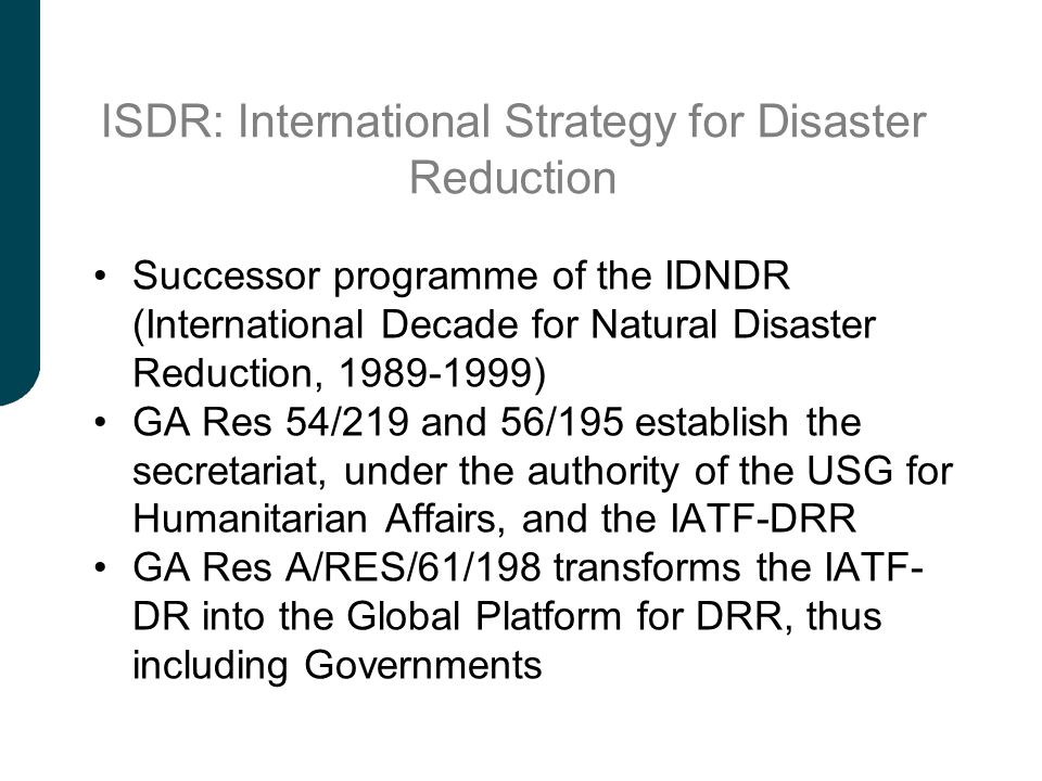 ISDR: International Strategy for Disaster Reduction