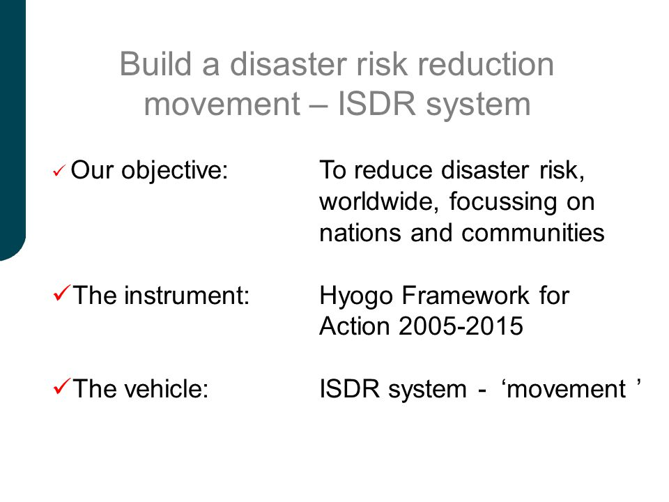 Build a disaster risk reduction