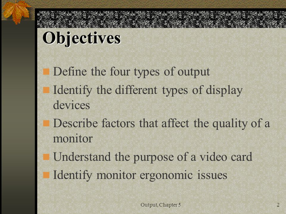 purpose of output devices