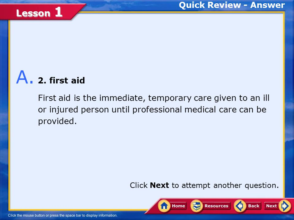 A. 2. first aid Quick Review - Answer