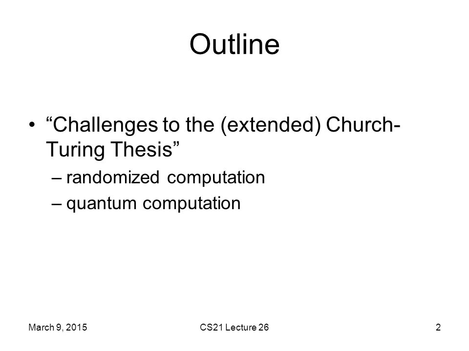 Outline Challenges to the (extended) Church-Turing Thesis