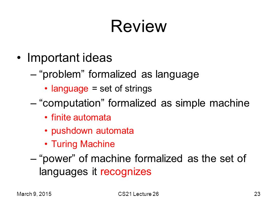 Review Important ideas problem formalized as language