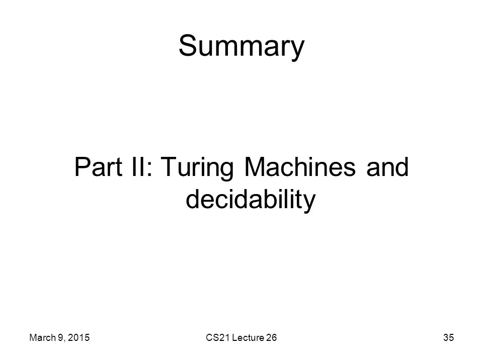 Part II: Turing Machines and decidability