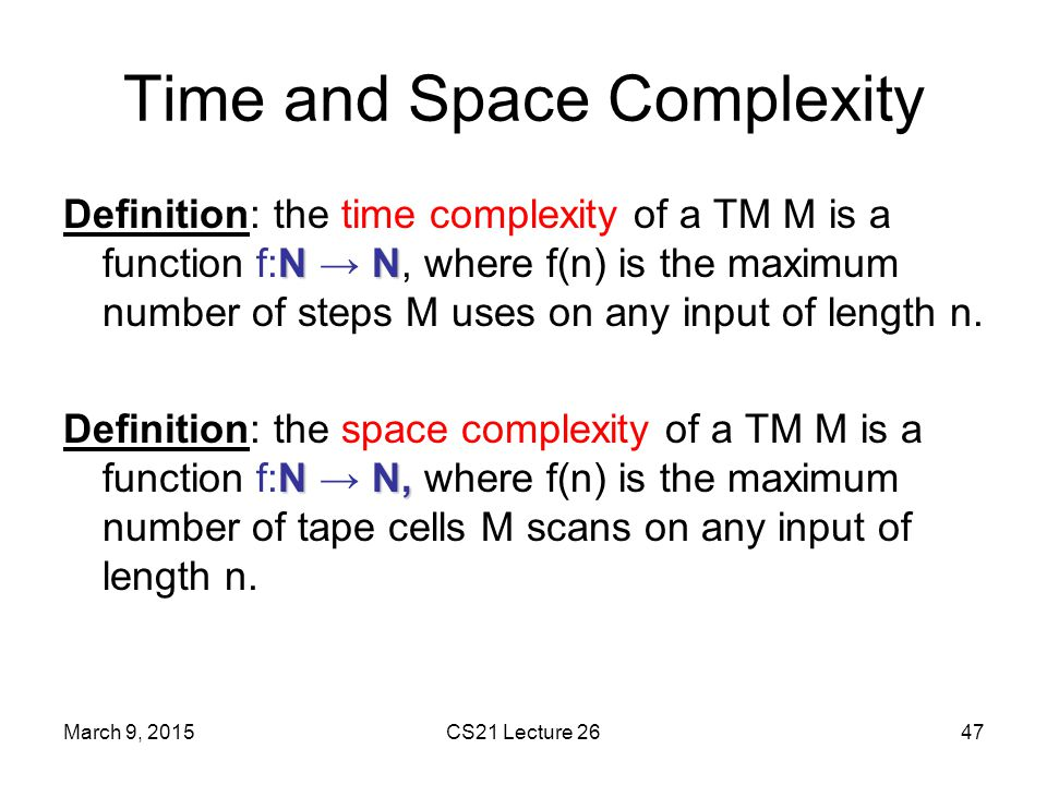 Time and Space Complexity