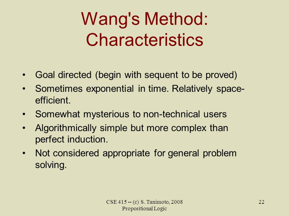 Wang s Method: Characteristics