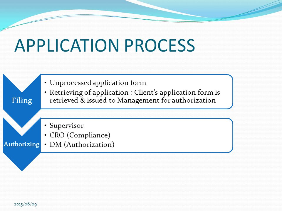APPLICATION PROCESS Filing 2017/04/16 Unprocessed application form