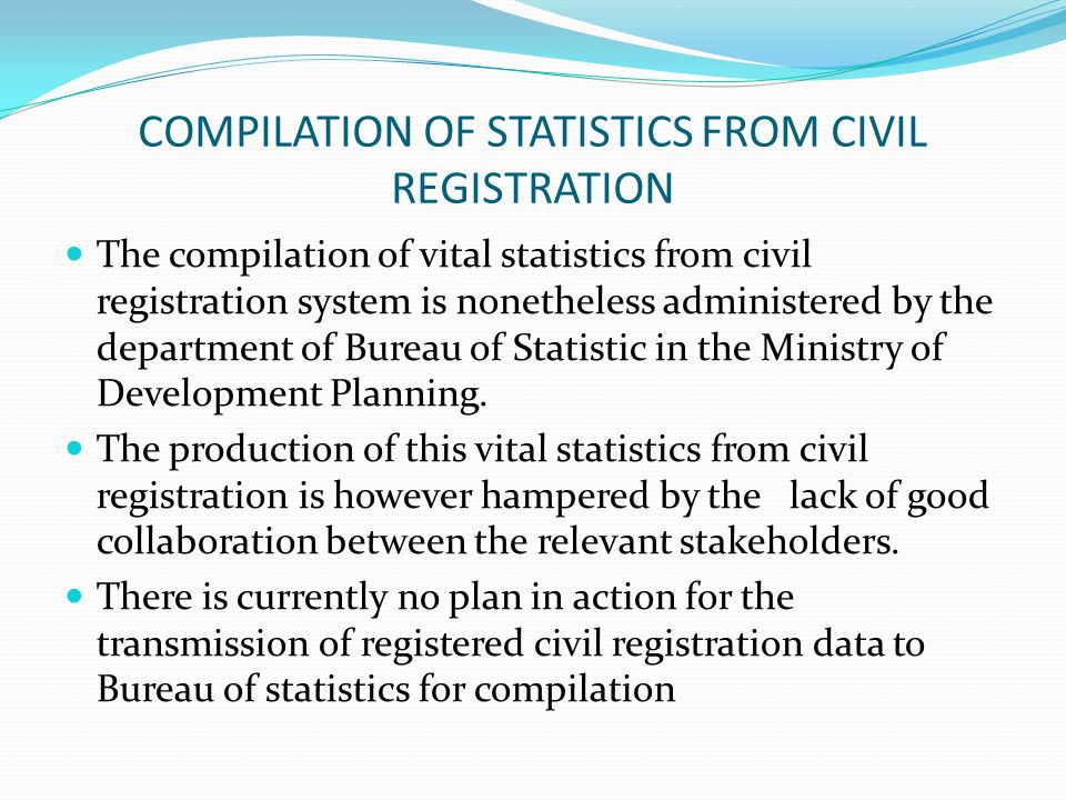 COMPILATION OF STATISTICS FROM CIVIL REGISTRATION
