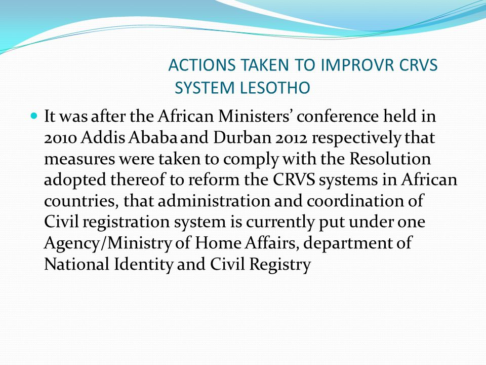 ACTIONS TAKEN TO IMPROVR CRVS SYSTEM LESOTHO