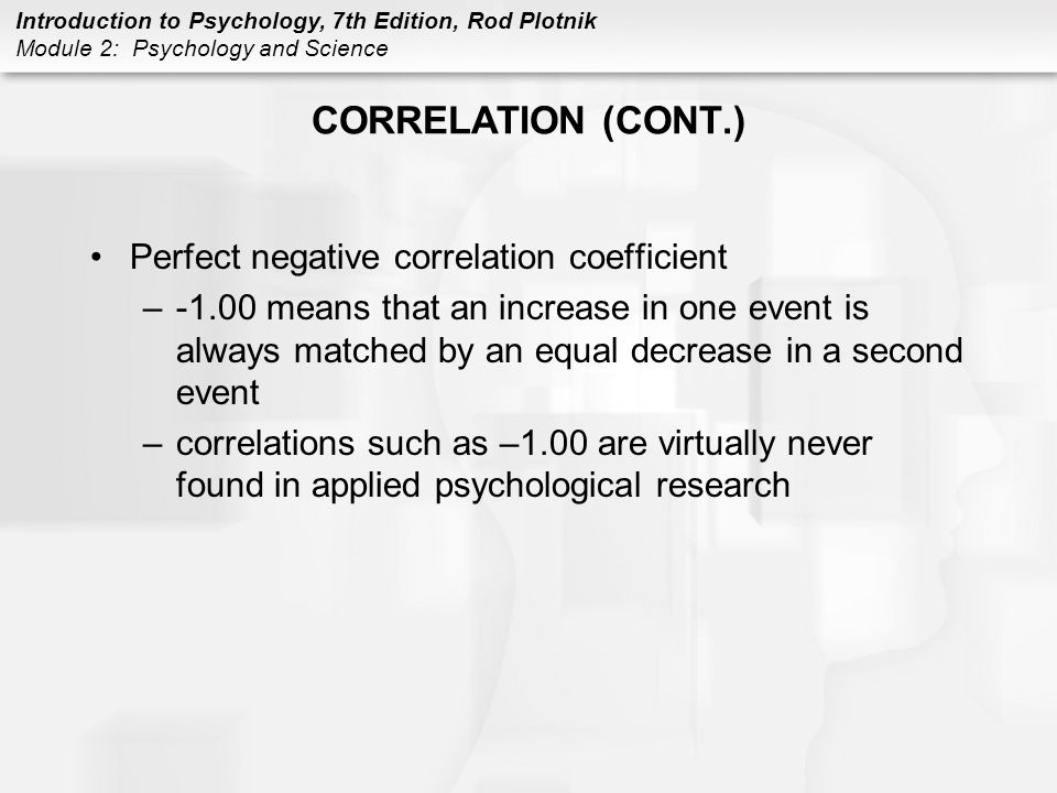 CORRELATION (CONT.) Perfect negative correlation coefficient