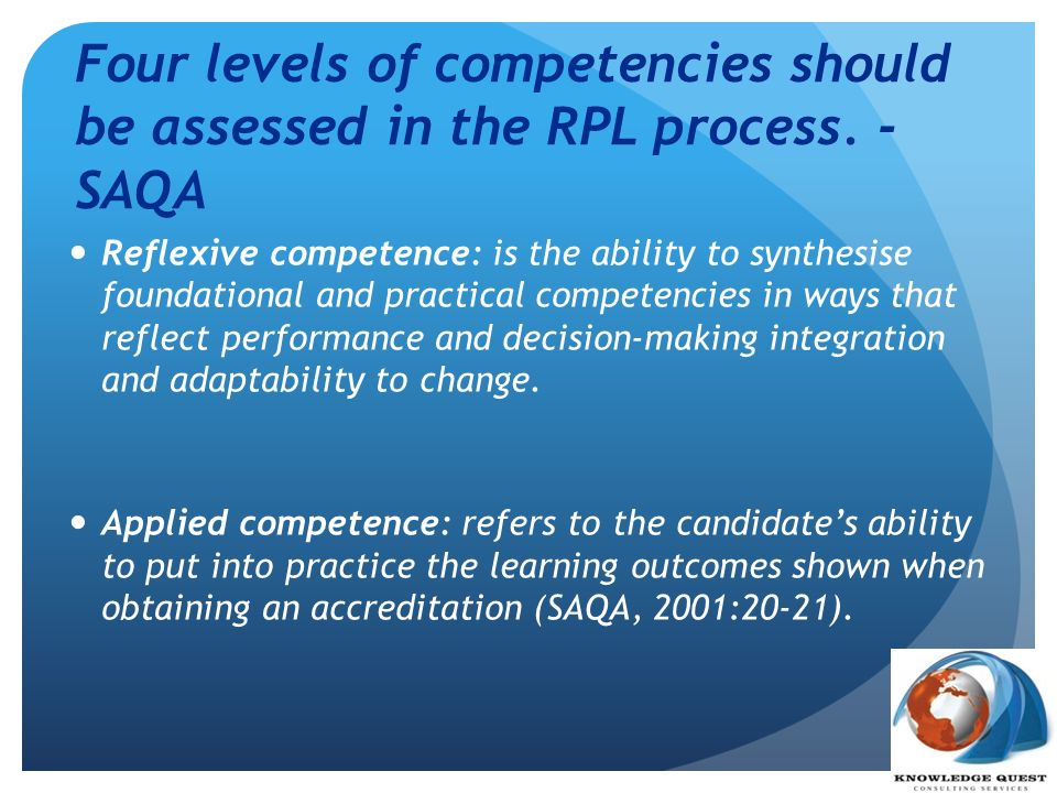 Four levels of competencies should be assessed in the RPL process