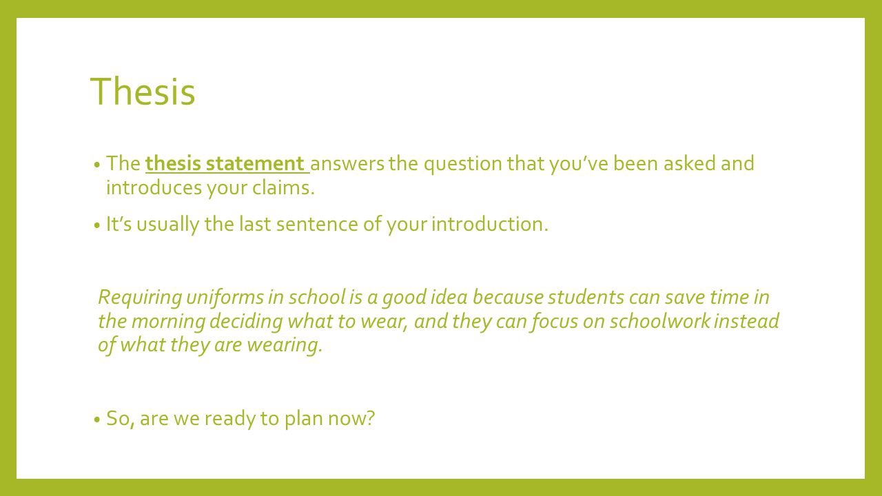 thesis statement for wearing school uniforms