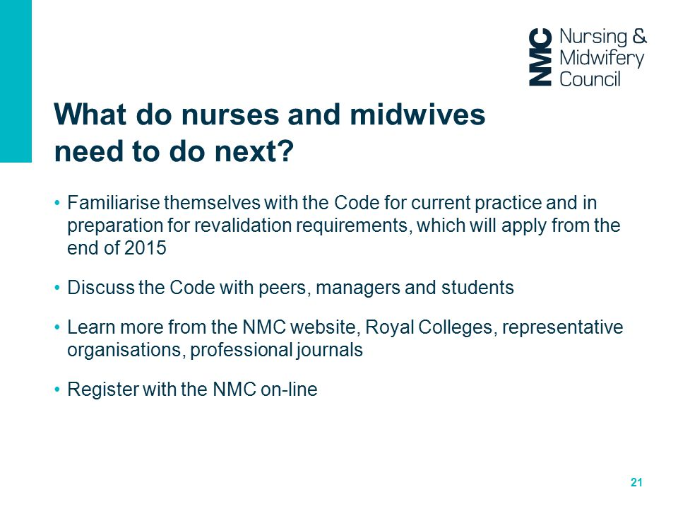 What do nurses and midwives need to do next