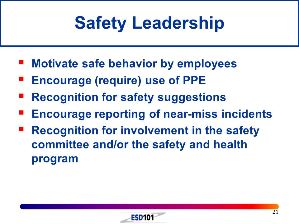 Safety Leadership Motivate safe behavior by employees
