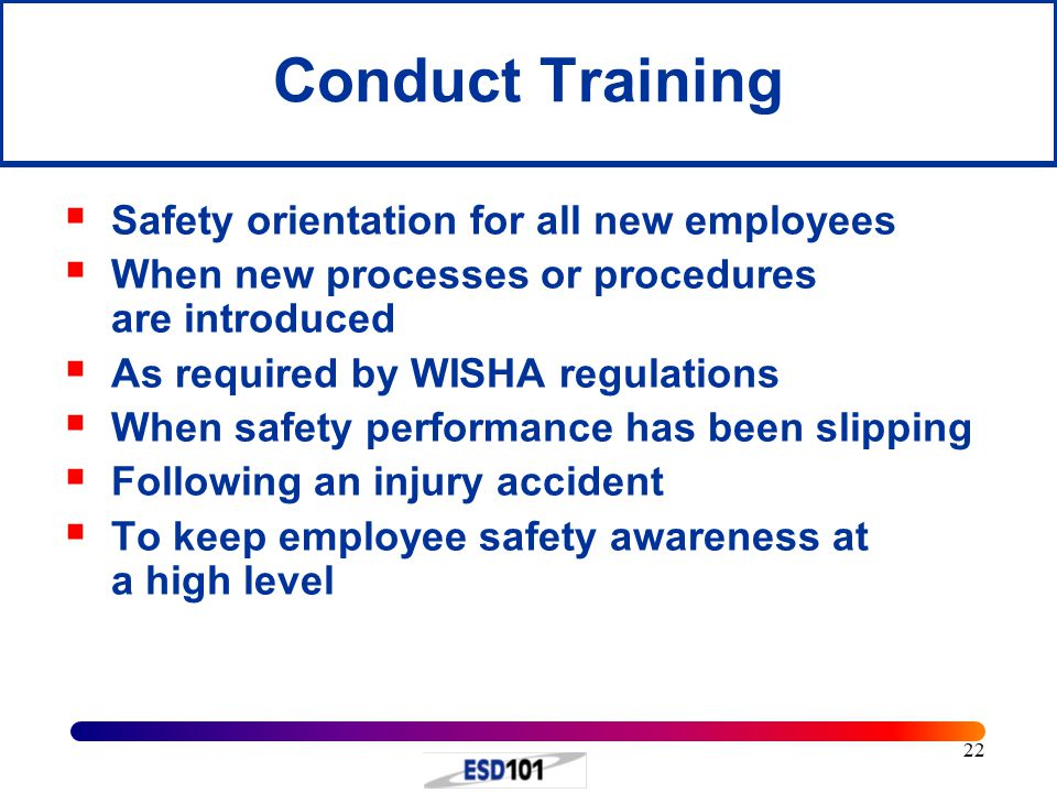 Conduct Training Safety orientation for all new employees
