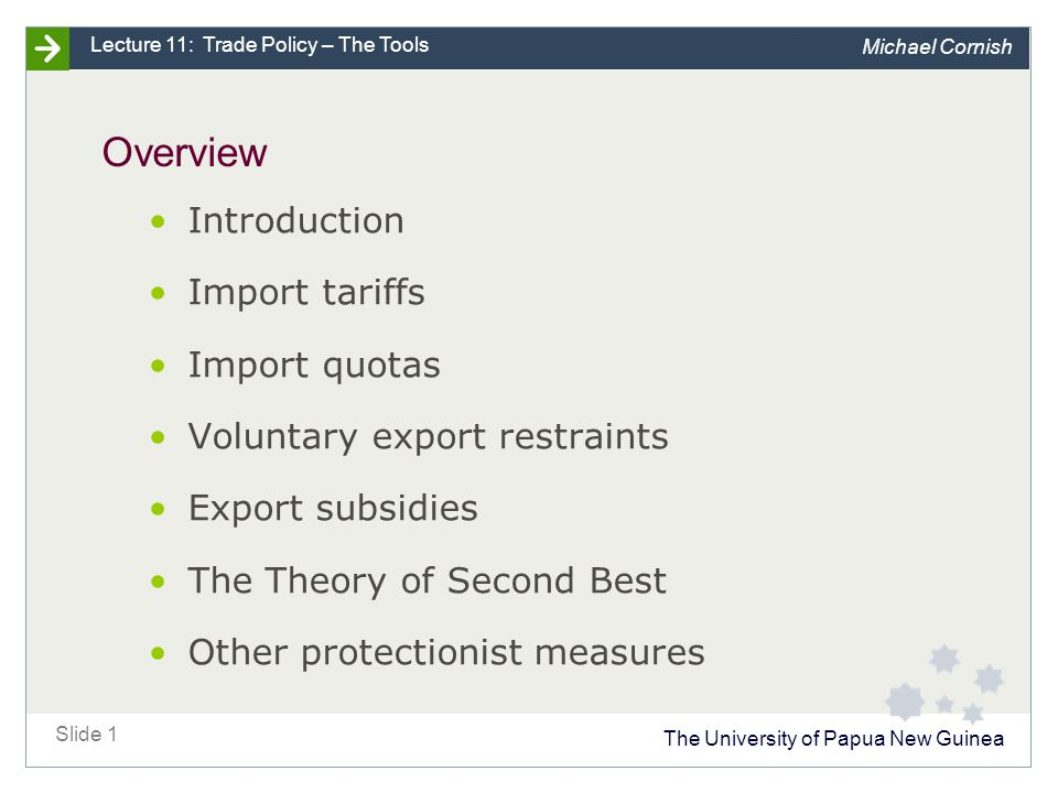 Introduction Trade policy: