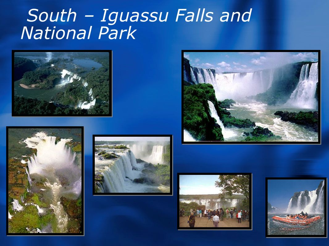 South – Iguassu Falls and National Park