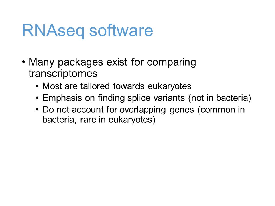 RNAseq software Many packages exist for comparing transcriptomes