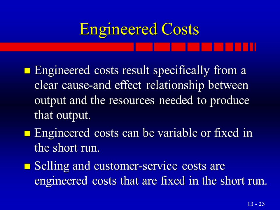 Engineered Costs