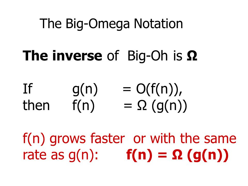 The Big-Omega Notation