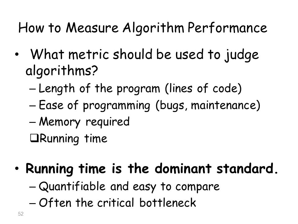 How to Measure Algorithm Performance