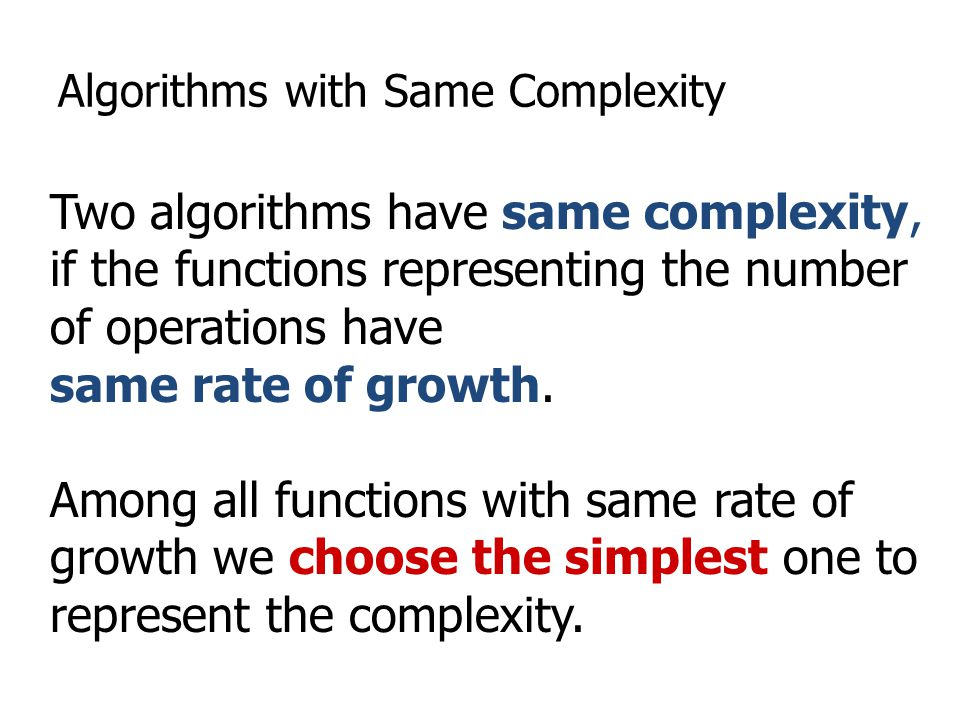 Algorithms with Same Complexity