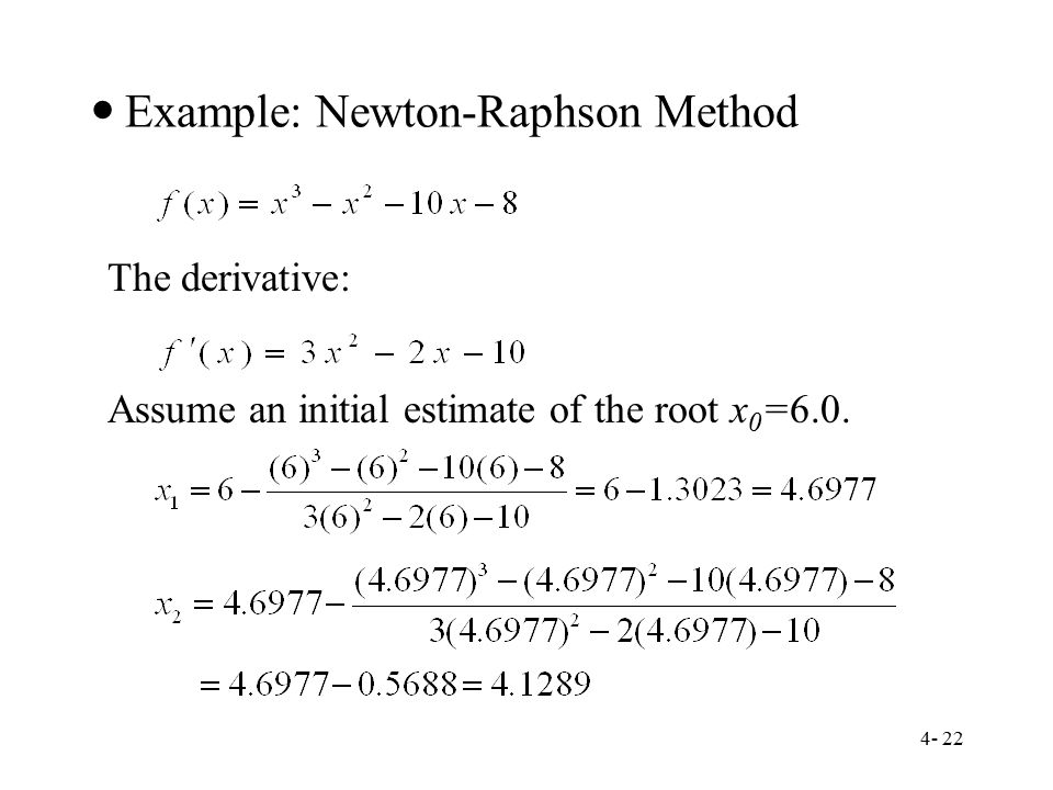 Chapter 4 Roots of Equations