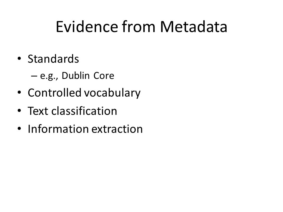 Evidence from Metadata