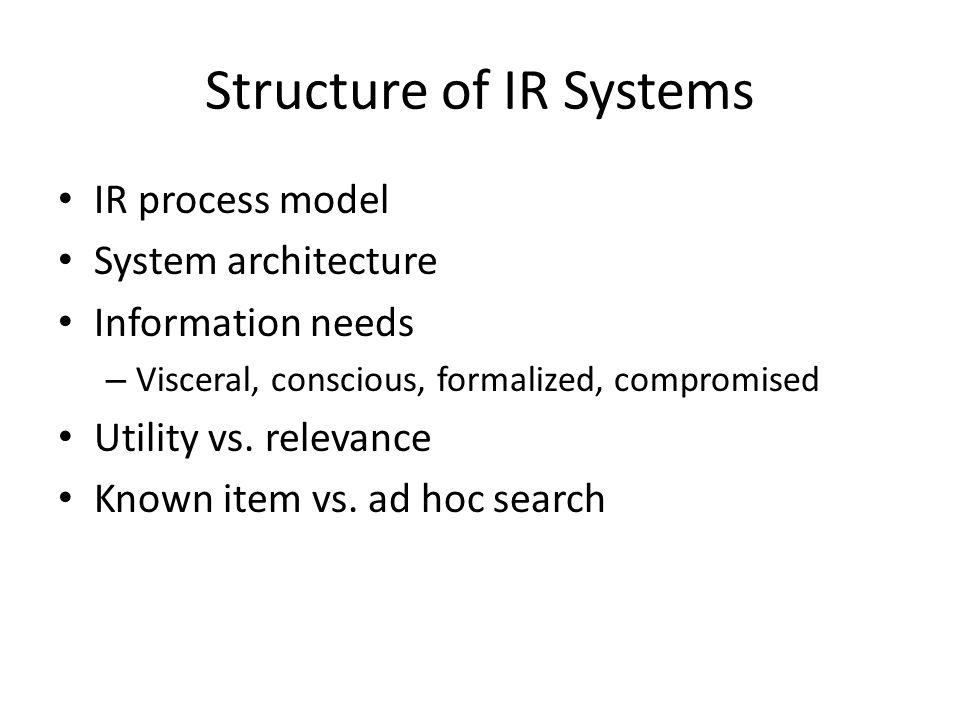Structure of IR Systems