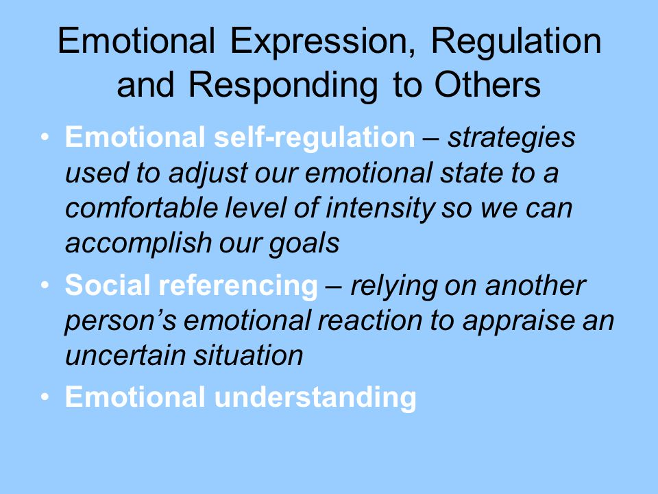 Emotional Expression, Regulation and Responding to Others