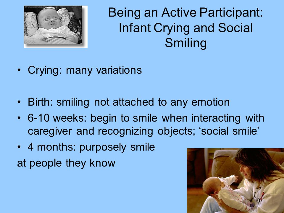 Being an Active Participant: Infant Crying and Social Smiling