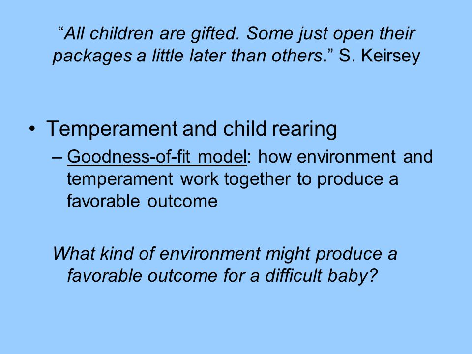 Temperament and child rearing