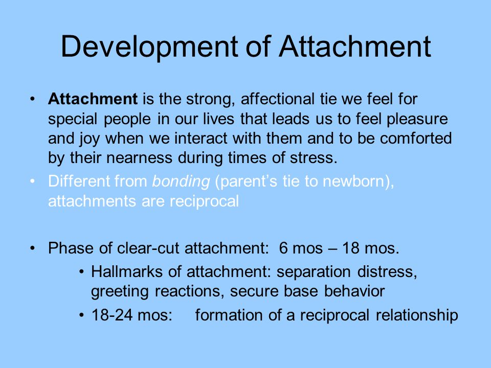 Development of Attachment