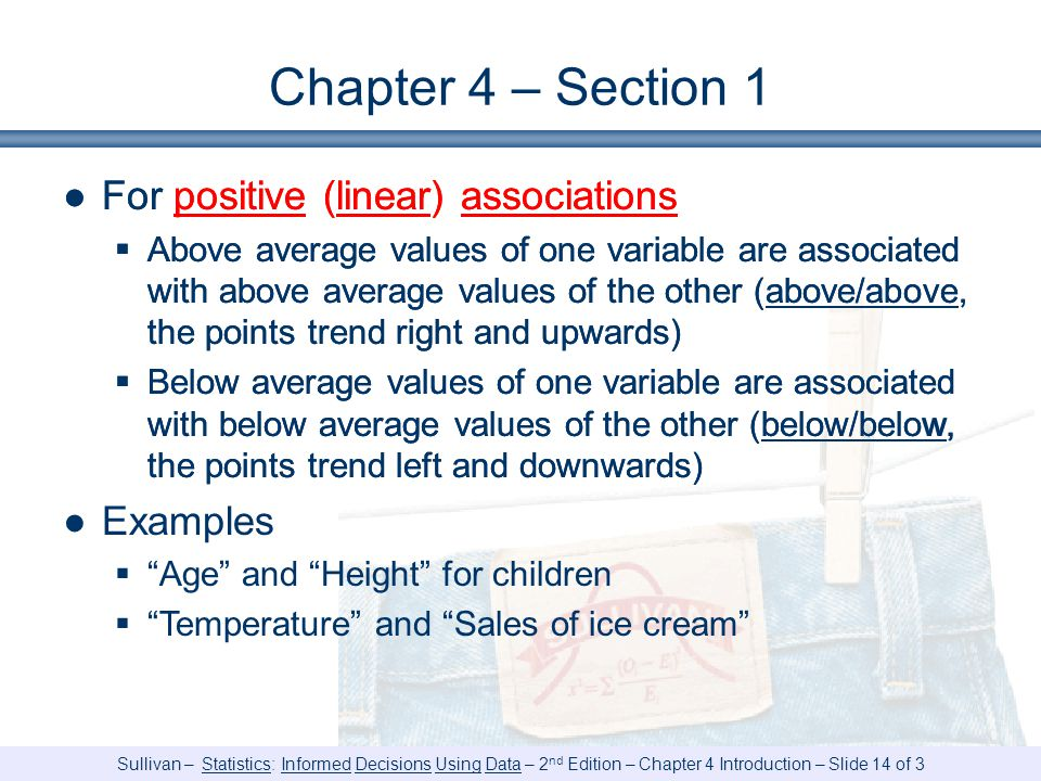 Chapter 4 – Section 1 For positive (linear) associations Examples