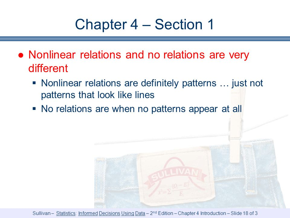 Chapter 4 – Section 1 Nonlinear relations and no relations are very different.