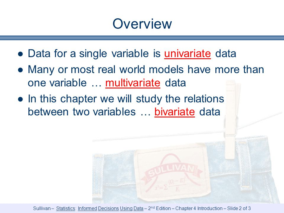Overview Data for a single variable is univariate data